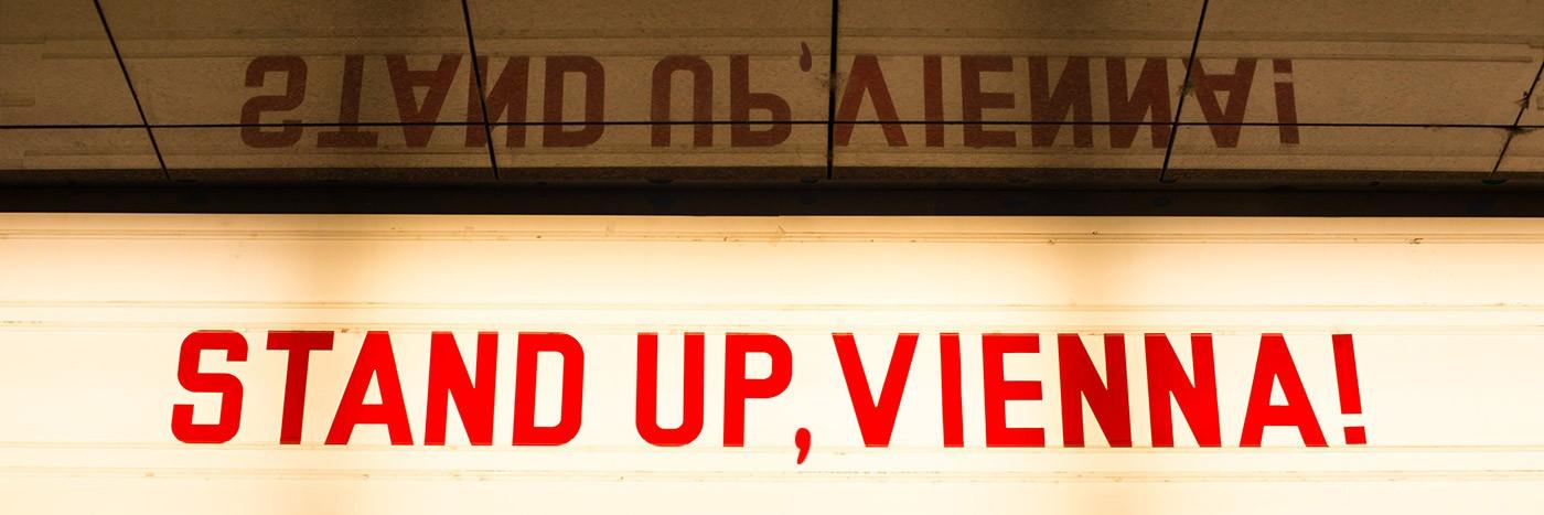 STAND UP, VIENNA!
